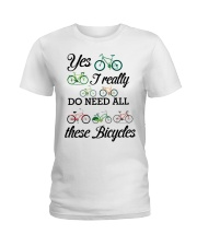 Cycle - I Really Do Need Al These Bicycles Ladies T-Shirt thumbnail