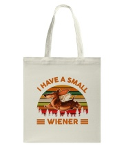 I Have Small Wiener Tote Bag thumbnail