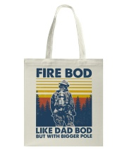 Firefighter Bod Like Dad Bod Tote Bag thumbnail