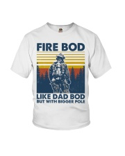 Firefighter Bod Like Dad Bod Youth T-Shirt thumbnail