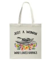 Kayaking - Just A Woman Who Loves Kayaks Tote Bag thumbnail