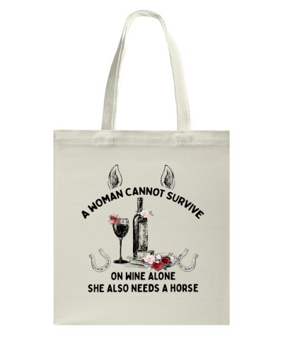Horse A Woman Cannot Survive On Wine Alone