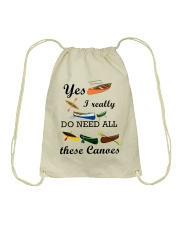 Canoeing - I Really Do Need All These Canoes Drawstring Bag thumbnail