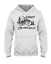 Cycle - Go Where You Like Hooded Sweatshirt thumbnail