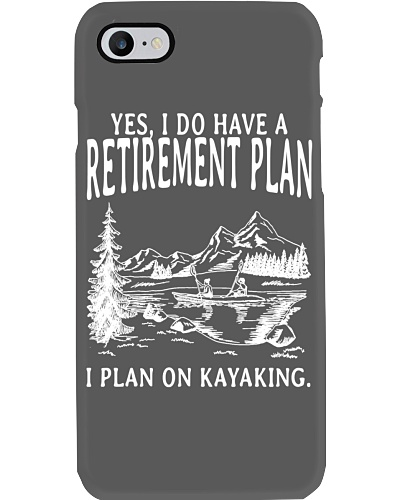 Kayaking - I Do Have A Retirement Plan