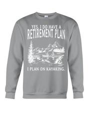 Kayaking - I Do Have A Retirement Plan Crewneck Sweatshirt thumbnail