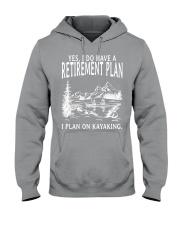 Kayaking - I Do Have A Retirement Plan Hooded Sweatshirt thumbnail
