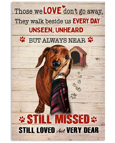 Dachshund Those We Love Don't Go Away Poster