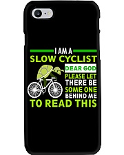 Cycle - I Am A Slow Cyclist Phone Case thumbnail