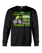 Cycle - I Am A Slow Cyclist Crewneck Sweatshirt thumbnail