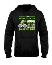 Cycle - I Am A Slow Cyclist Hooded Sweatshirt thumbnail