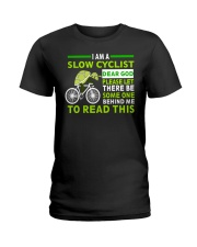 Cycle - I Am A Slow Cyclist Ladies T-Shirt thumbnail