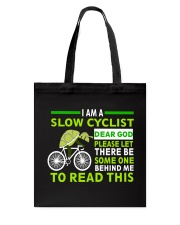 Cycle - I Am A Slow Cyclist Tote Bag thumbnail