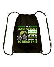 Cycle - I Am A Slow Cyclist Drawstring Bag thumbnail