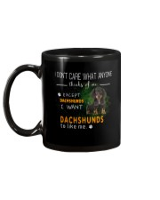 Dachshund - I Don't Care What Anyone Thinks Of Me Mug back