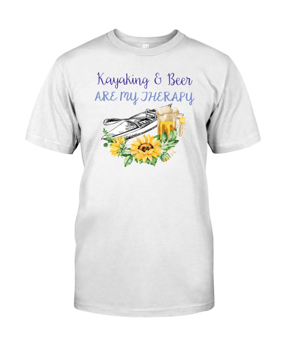 Kayaking - Kayaking And Beer Are My Therapy Classic T-Shirt