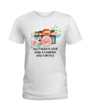 Cycle - All I Need Is Love And Camera And Bicycle Ladies T-Shirt thumbnail