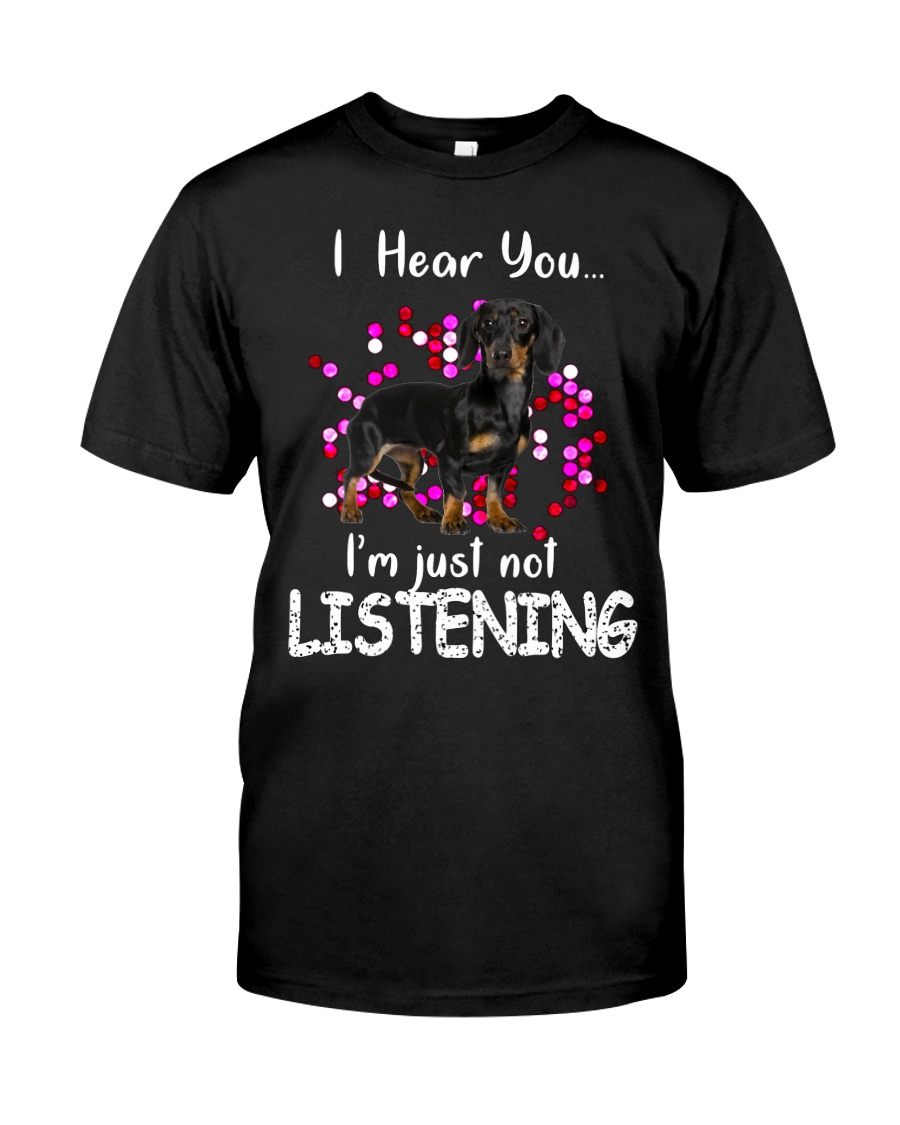 Dachshund - I Hear You Classic T-Shirt