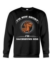 Dachshund - I'm Dachshund Size Crewneck Sweatshirt thumbnail
