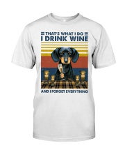 Dachshund That's What I Do I Drink Wine Classic T-Shirt front