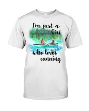 Canoeing - I'm Just A Girl Who Loves Canoeing Classic T-Shirt front