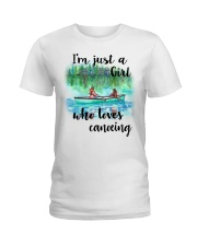 Canoeing - I'm Just A Girl Who Loves Canoeing Ladies T-Shirt thumbnail