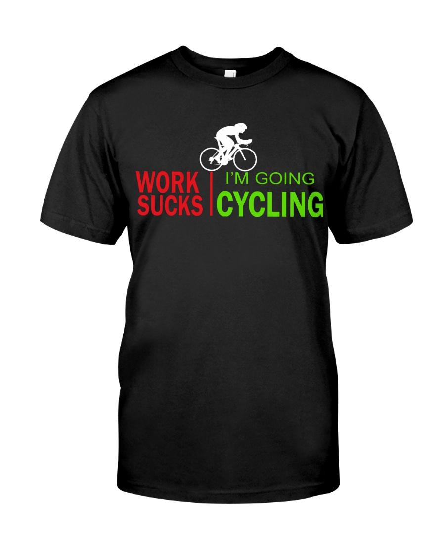 Cycle - Work Sucks Classic T-Shirt