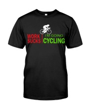 Cycle - Work Sucks Classic T-Shirt front