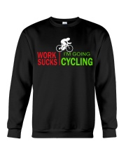 Cycle - Work Sucks Crewneck Sweatshirt thumbnail