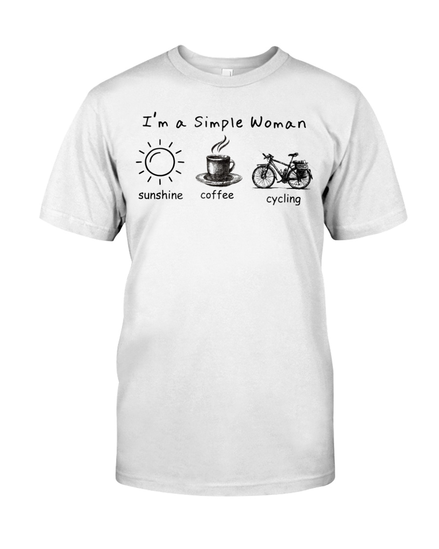 Cycle - I Am A Simple Woman Classic T-Shirt