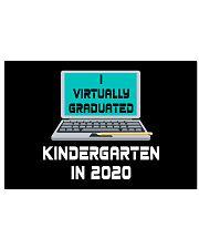 I Virtually Graduated Kindergarten IN 2020 36x24 Poster thumbnail