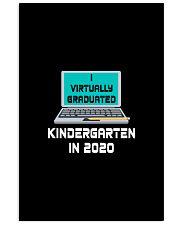 I Virtually Graduated Kindergarten IN 2020 11x17 Poster thumbnail