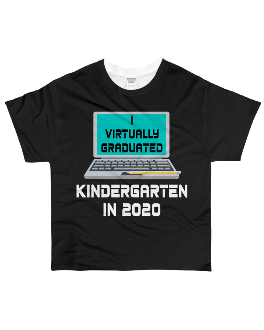 I Virtually Graduated Kindergarten IN 2020 All-over T-Shirt