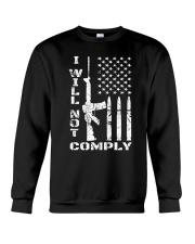 I WILL NOT COMPLY Gun Ar-15  Crewneck Sweatshirt thumbnail