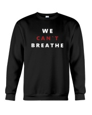Black Lives Matter Tee Freedom We Can't Breathe E Crewneck Sweatshirt thumbnail