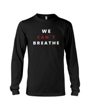 Black Lives Matter Tee Freedom We Can't Breathe E Long Sleeve Tee thumbnail