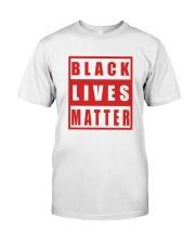 Black Lives Matter Black Lives Matter Shirt Classic T-Shirt tile