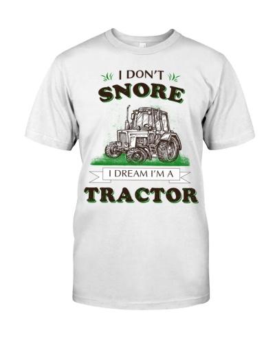 I Don't Snore I Dream I'm A Tractor AY81