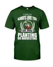 I VOW TO ALWAYS LOVE YOU VA95 Classic T-Shirt front