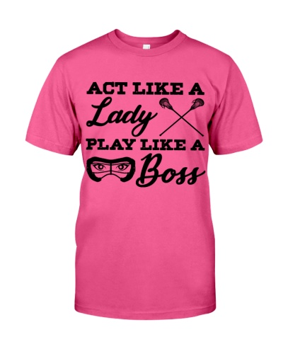 Act Like A Lady Play Like A Boss HN57