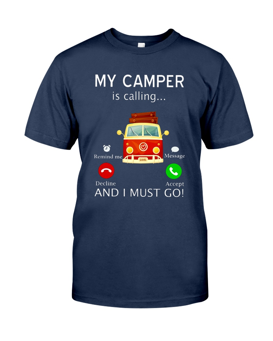 My Camper is Calling VD14 Classic T-Shirt