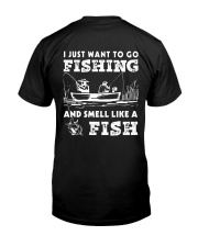 I Want To Go Fishing And Smell Like A Fish AY81 Classic T-Shirt thumbnail