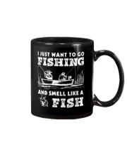 I Want To Go Fishing And Smell Like A Fish AY81 Mug thumbnail