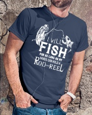 I Will Fish For As Long As I Can AY81 Classic T-Shirt lifestyle-mens-crewneck-front-4