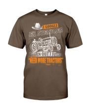 I Just Need More Tractors TT09 Classic T-Shirt front