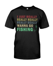 Wanna go fishing QQ26 Classic T-Shirt front