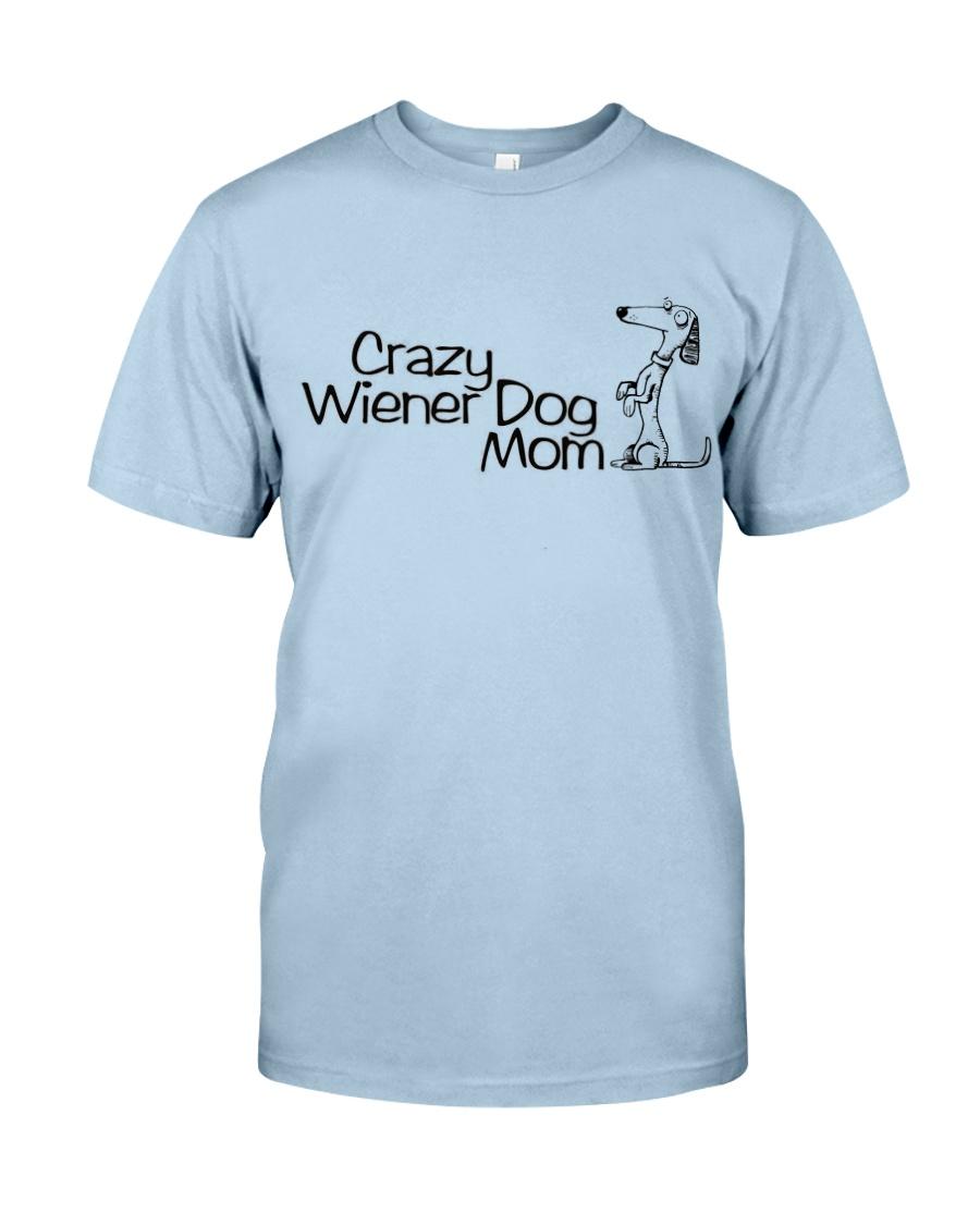 Crazy wiener dog mom EL11 Classic T-Shirt