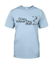 Crazy wiener dog mom EL11 Classic T-Shirt front