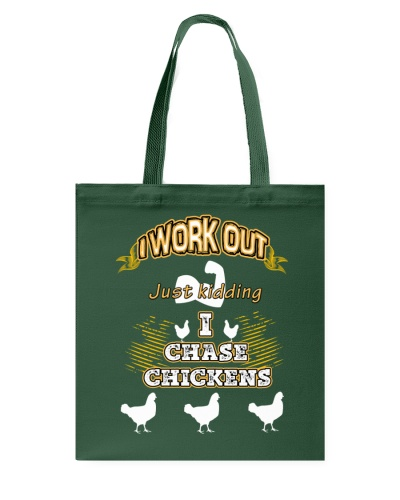 I WORK OUT JUST KIDDING I CHASE CHICKENS VA95