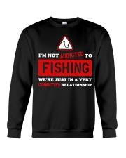 I'm Not Addicted to Fishing LA03 Crewneck Sweatshirt thumbnail